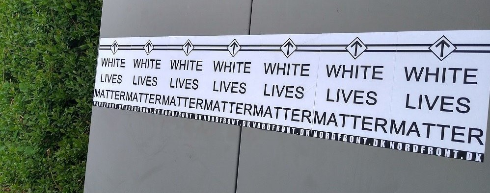 White Lives Matter poster activism, Denmark