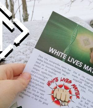 Nordic Resistance Movement White Lives Matter leaflet