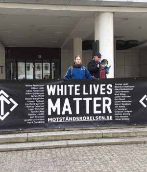 Nyköping Nordic Resistance Movement White Lives Matter Demonstration