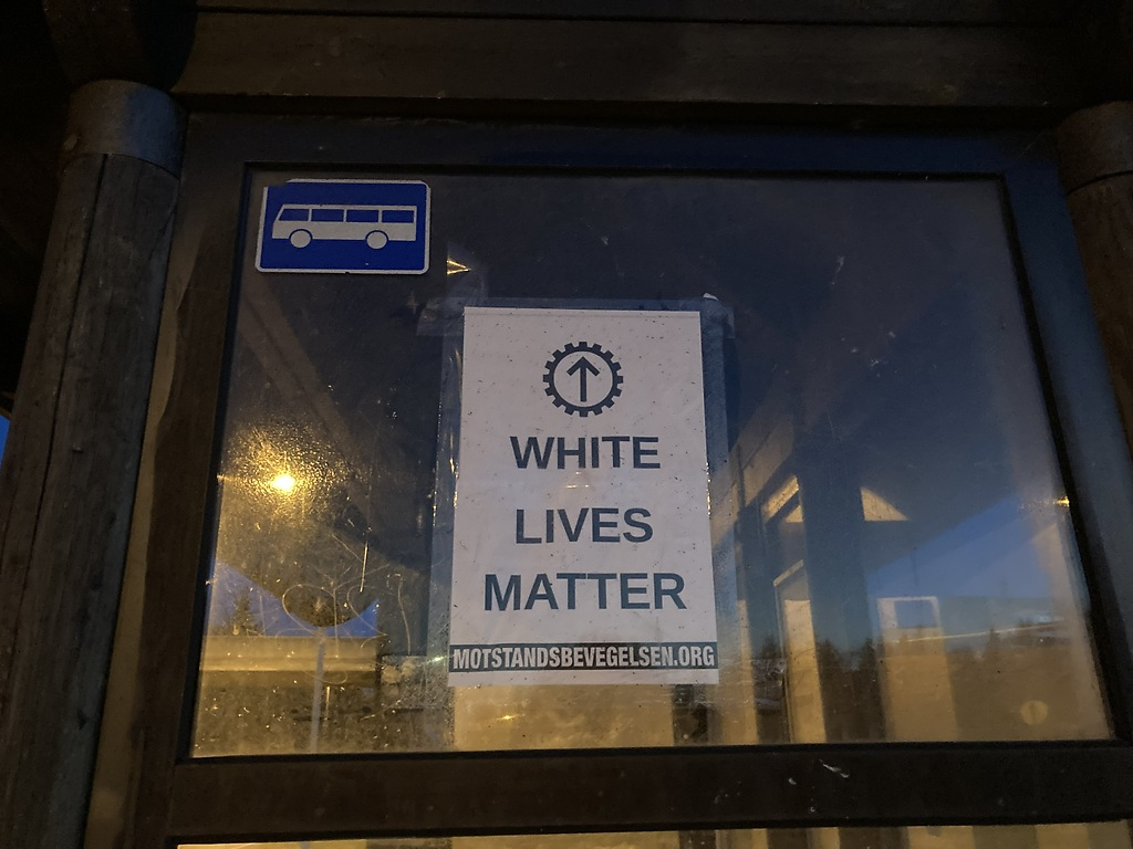 """Nordic Resistance Movement """"White Lives Matter"""" poster, Norway"""
