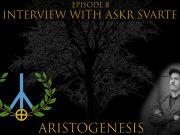Aristogenesis episode 8 with Askr Svarte