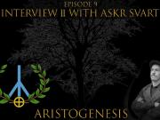 ARISTOGENESIS #9: Askr Svarte Interview 2