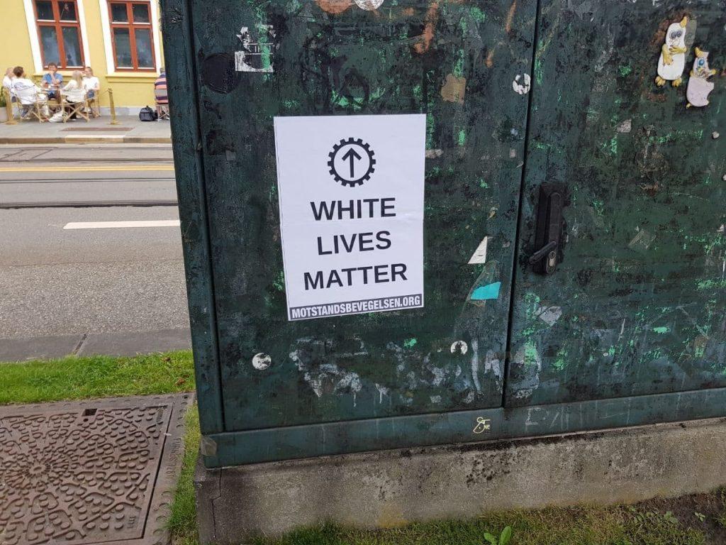 White Lives Matter poster, Norway