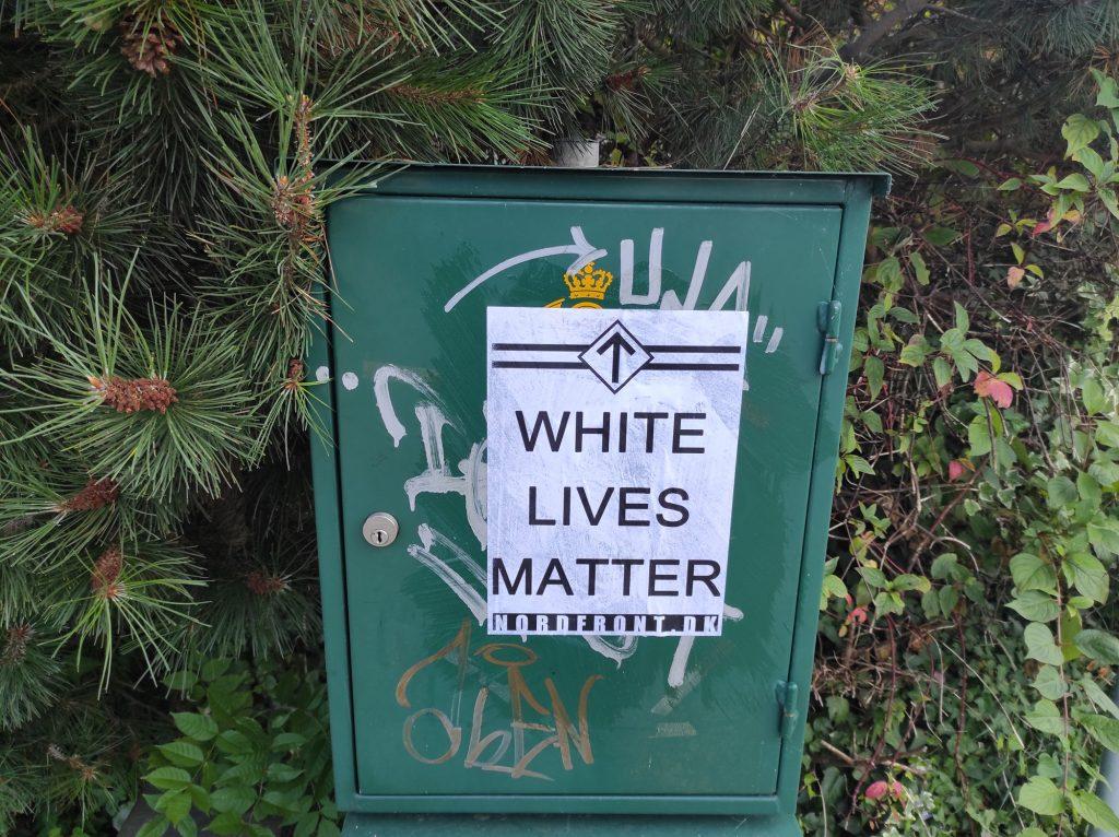 White Lives Matter poster, Copenhagen