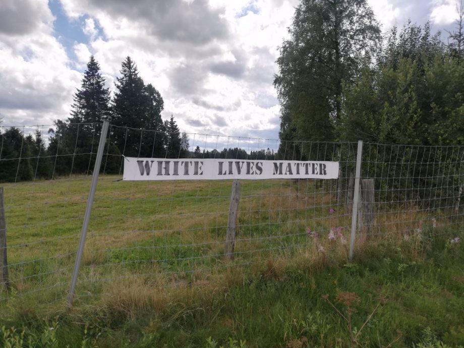White Lives Matter banner, Sävsjö, Sweden