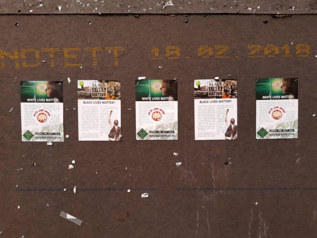 White Lives Matter posters in Umeå, Sweden